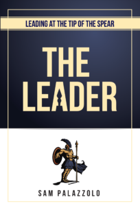 Leading at the Tip of the Spear - The Leader