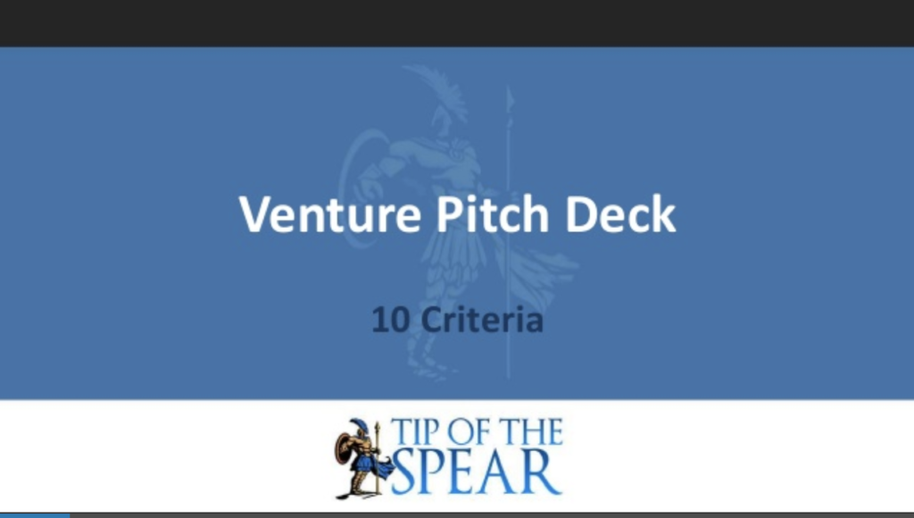 Tip of the Spear 10 criteria every investor wants to know